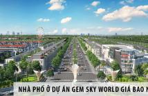 Nhà phố thuộc dự án Gem Sky World bán giá bao nhiêu?